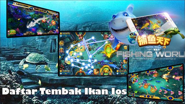 Daftar Tembak Ikan Ios